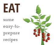 Eat some easy-to-prepare recipes
