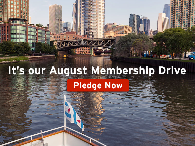 It's our August Membership Drive: Pledge Now